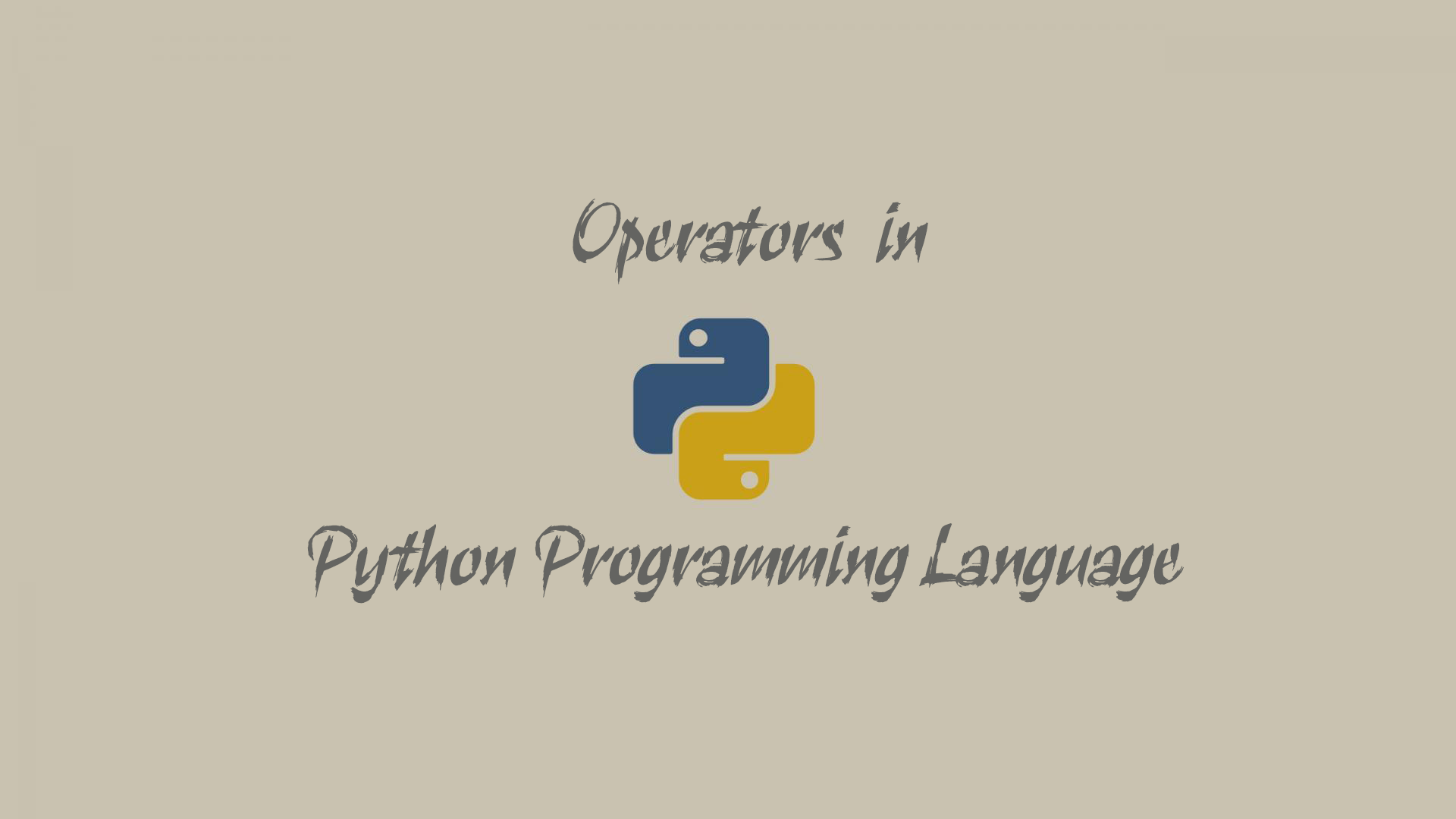 Operators - Python Programming Language