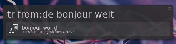 Screenshot showing translation from German with 'tr from:de bonjour welt'