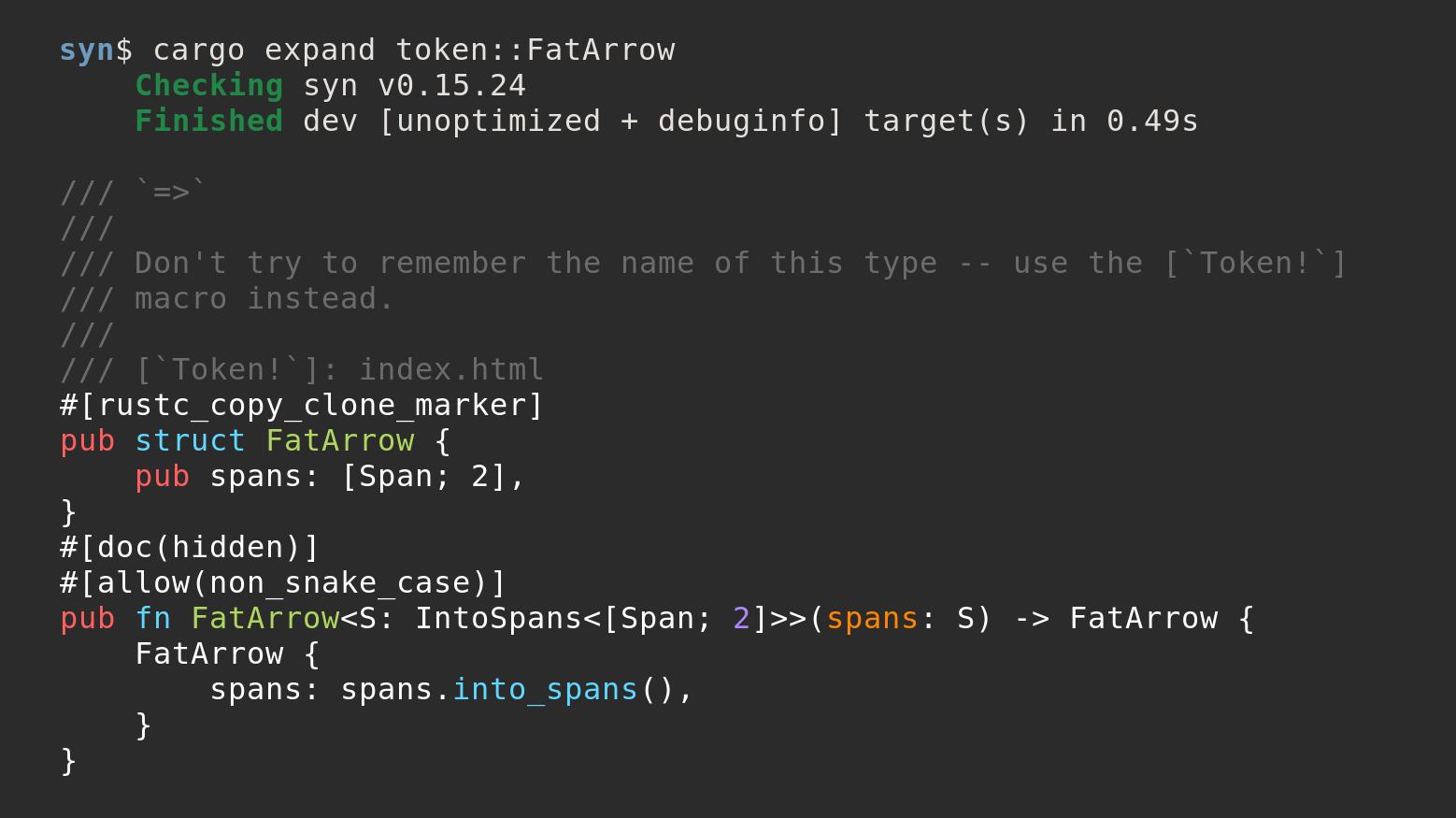 cargo expand token::FatArrow