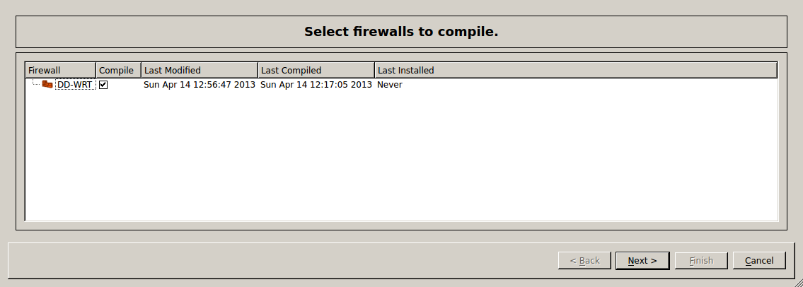 Select fw to compile Use FWBuilder to Deploy an IPtables Firewall to a DD WRT Router