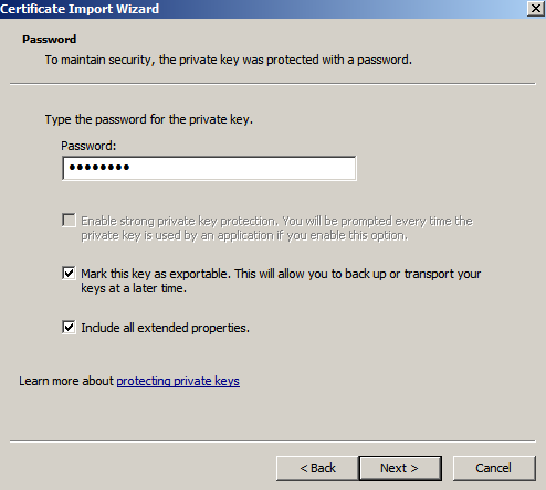 include extended props import cert Enabling LDAPS on Windows 2008 Active Directory Server
