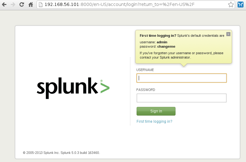 splunk first login Install Splunk and Send Logs to Splunk with Rsyslog over TCP with SSL