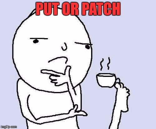 PATCH vs PUT