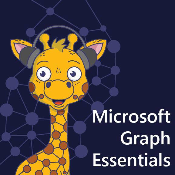 Microsoft Graph Essentials