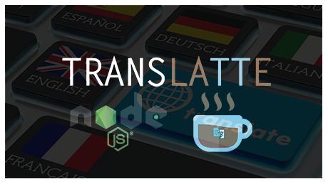 TRANSLATTE, npm package translate for NodeJS