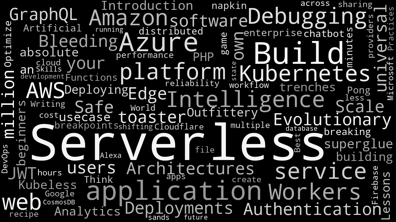 Words from Serverless 2018 talk titles