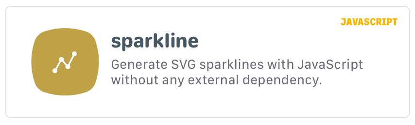 sparkline: Generate SVG sparklines with JavaScript without any external dependency.