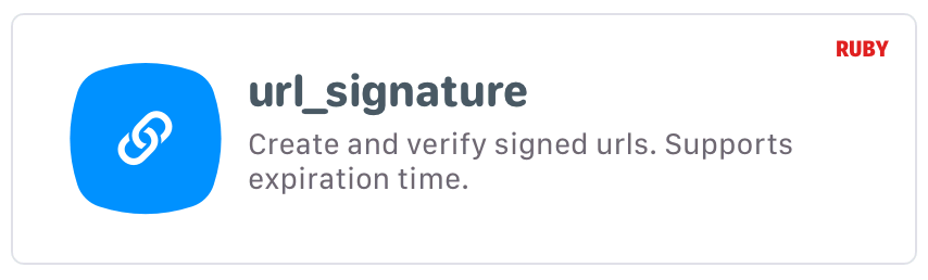 url_signature: Create and verify signed urls. Supports expiration time.
