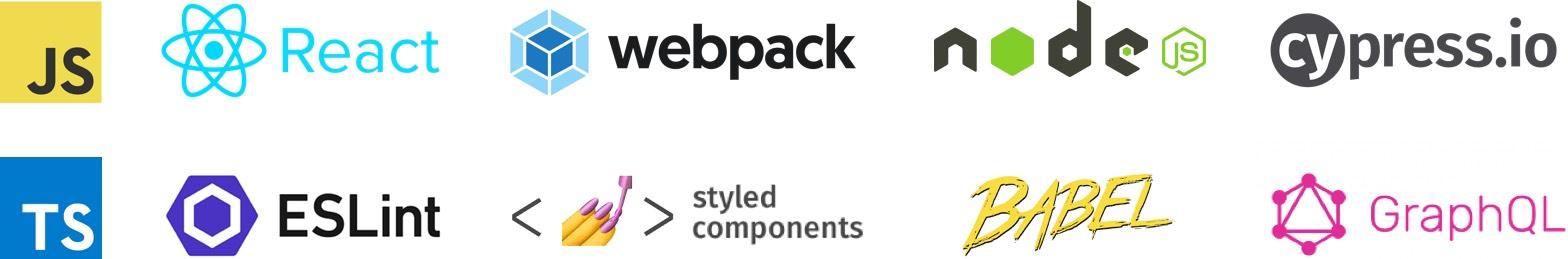 JS, TS, React, Webpack, Node.js, cypress.io, TS, eslint, styled-components, babel, GraphQL