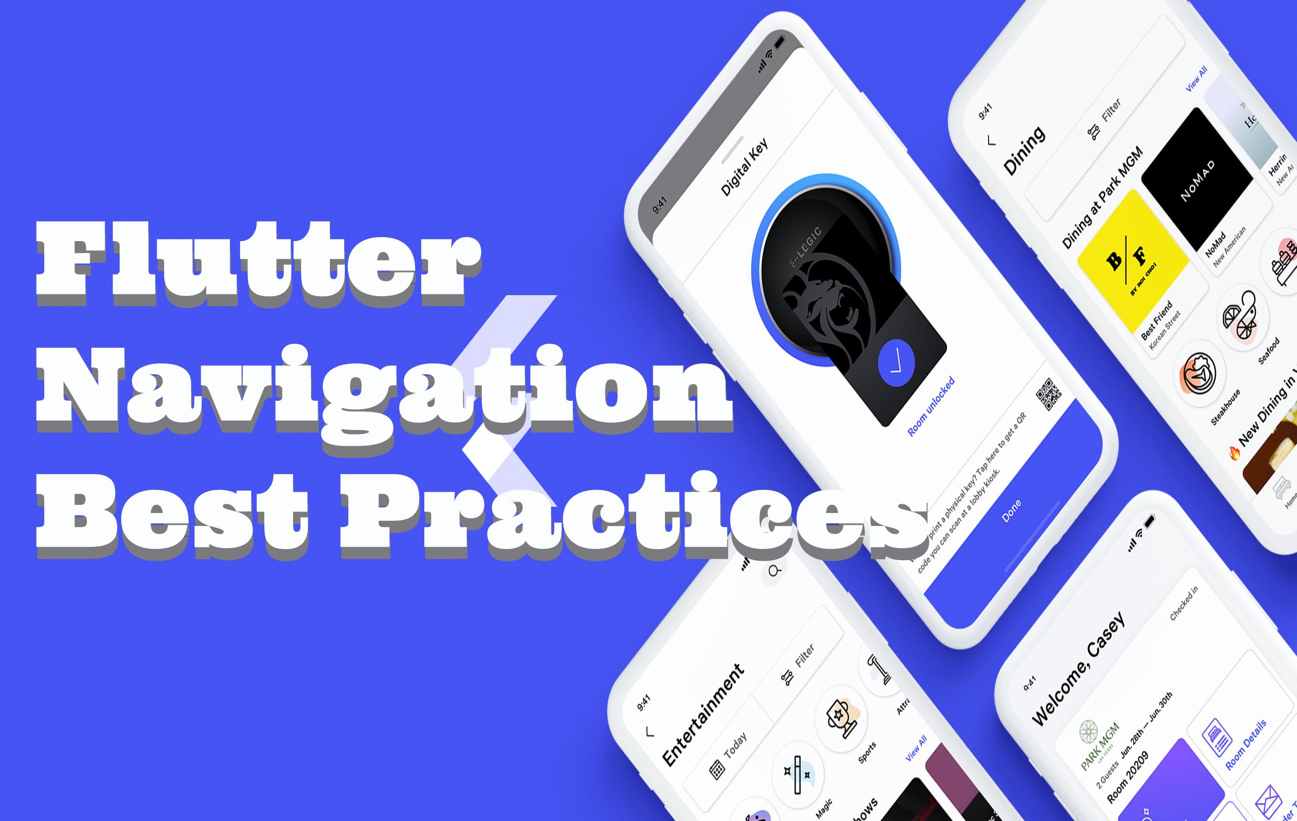 Flutter Navigation Best Practices