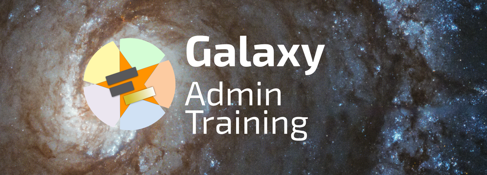 Galaxy Admin Training logo: GTN star over center of a galaxy background with the text Galaxy Admin Training
