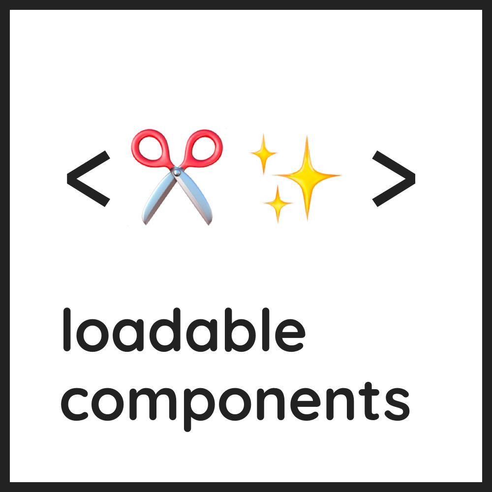 loadable-components