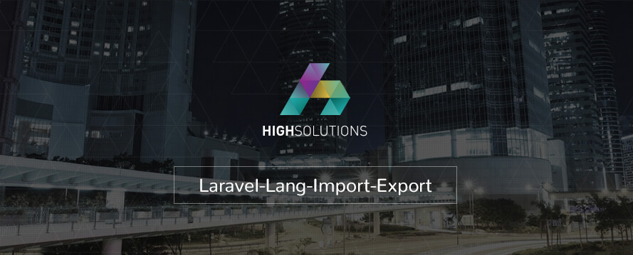 Laravel-Lang-Import-Export by HighSolutions