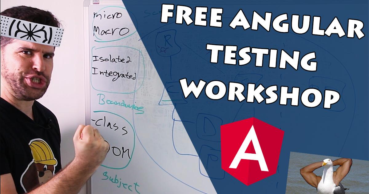TestAngular.com - Free Angular Testing Workshop - The Roadmap to Angular Testing Mastery