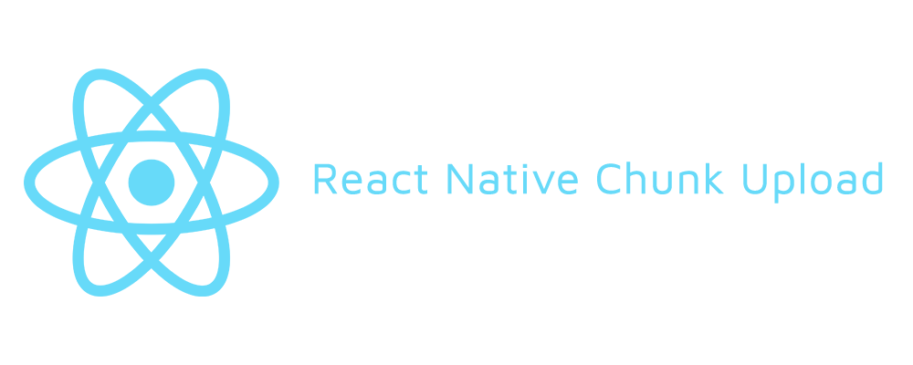 React-Native-Chunk-Upload