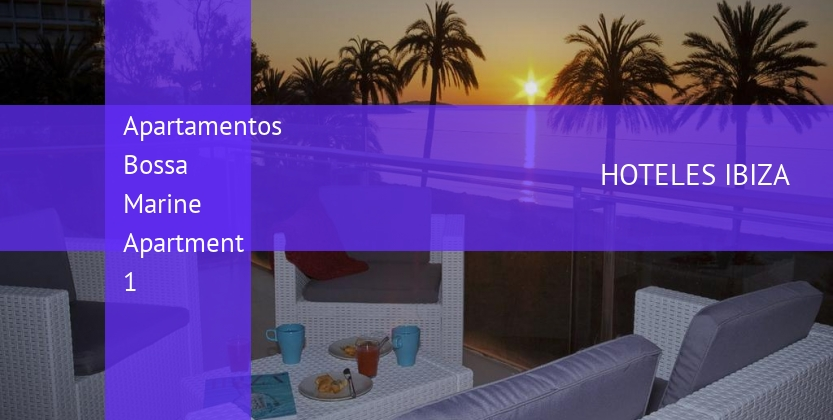 Apartamentos Bossa Marine Apartment 1 booking