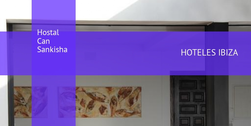 Hostal Can Sankisha booking