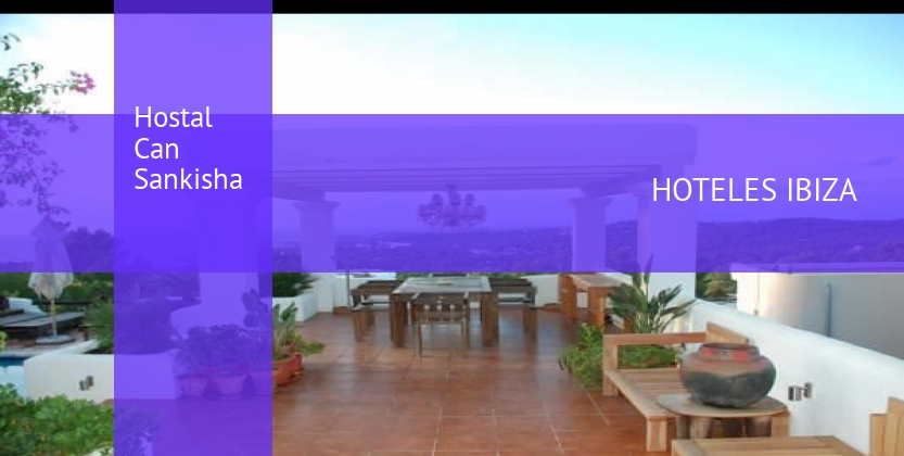 Hostal Can Sankisha reverva