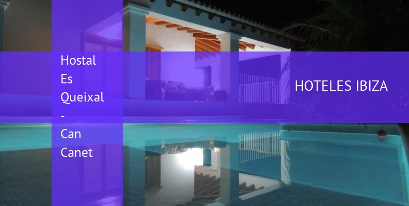 Hostal Es Queixal - Can Canet booking