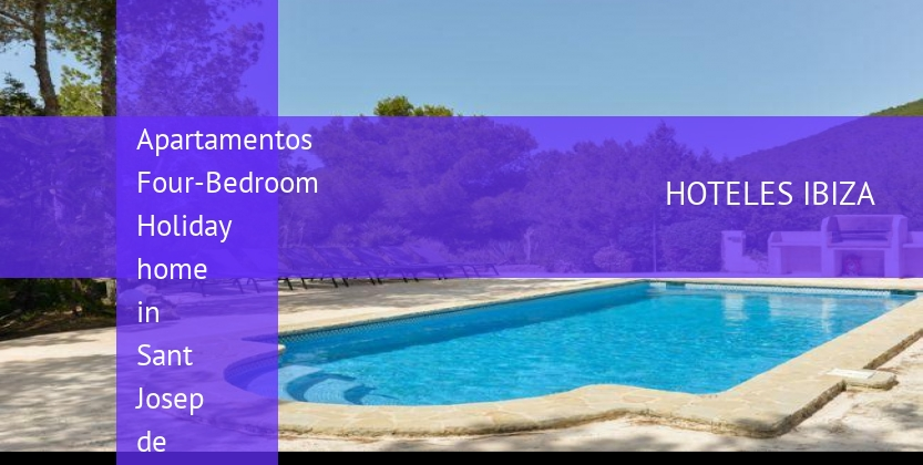 Apartamentos Four-Bedroom Holiday home in Sant Josep de Sa Talaia with Pool II opiniones
