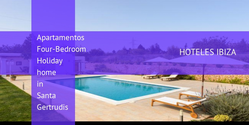 Apartamentos Four-Bedroom Holiday home in Santa Gertrudis baratos