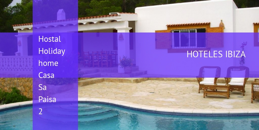 Hostal Holiday home Casa Sa Paisa 2 reverva