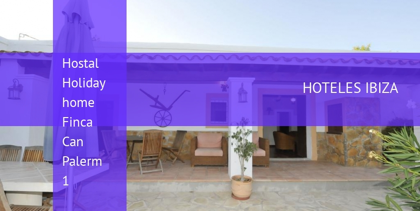 Hostal Holiday home Finca Can Palerm 1 opiniones