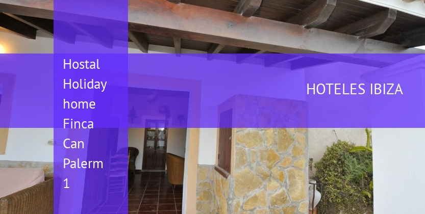 Hostal Holiday home Finca Can Palerm 1 reservas