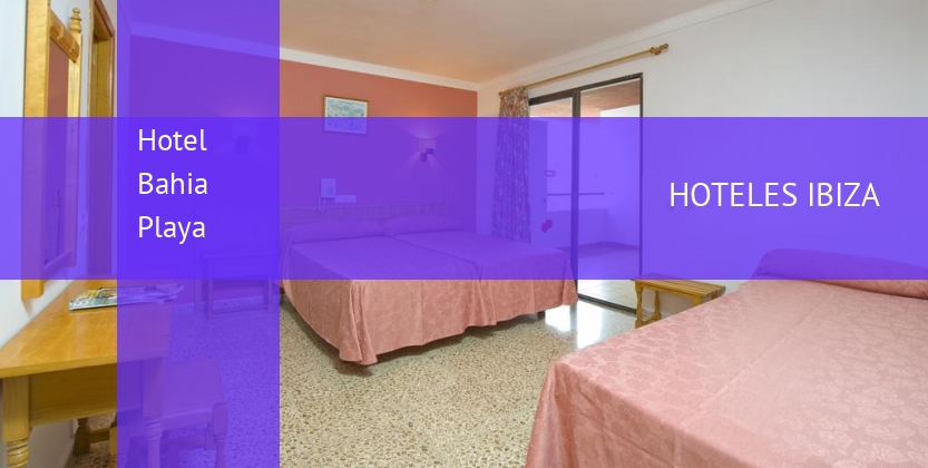 Hotel Bahia Playa booking