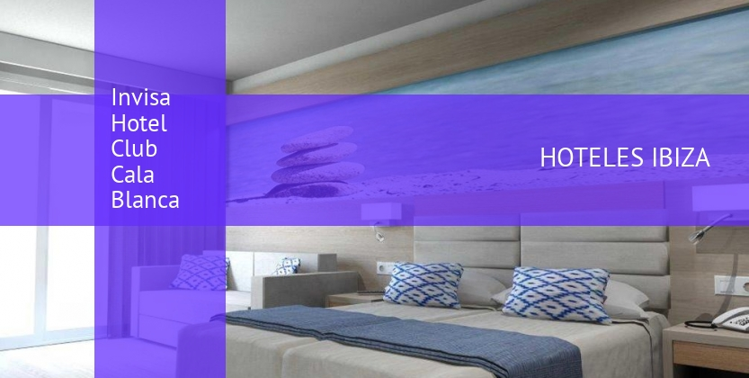 Invisa Hotel Club Cala Blanca booking