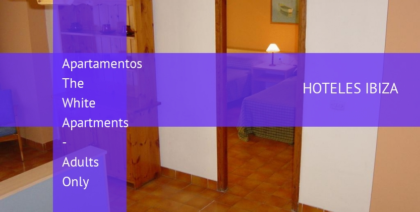 Apartamentos The White Apartments - Solo Adultos reservas