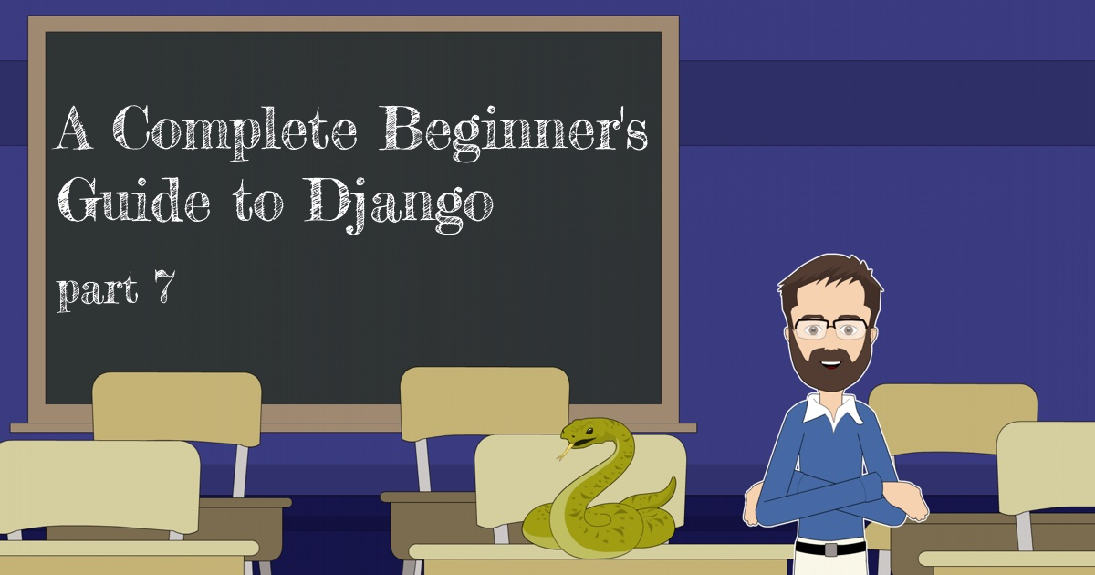 20180714-A-Complete-Beginner's-Guide-to-Django-Part7.jpg