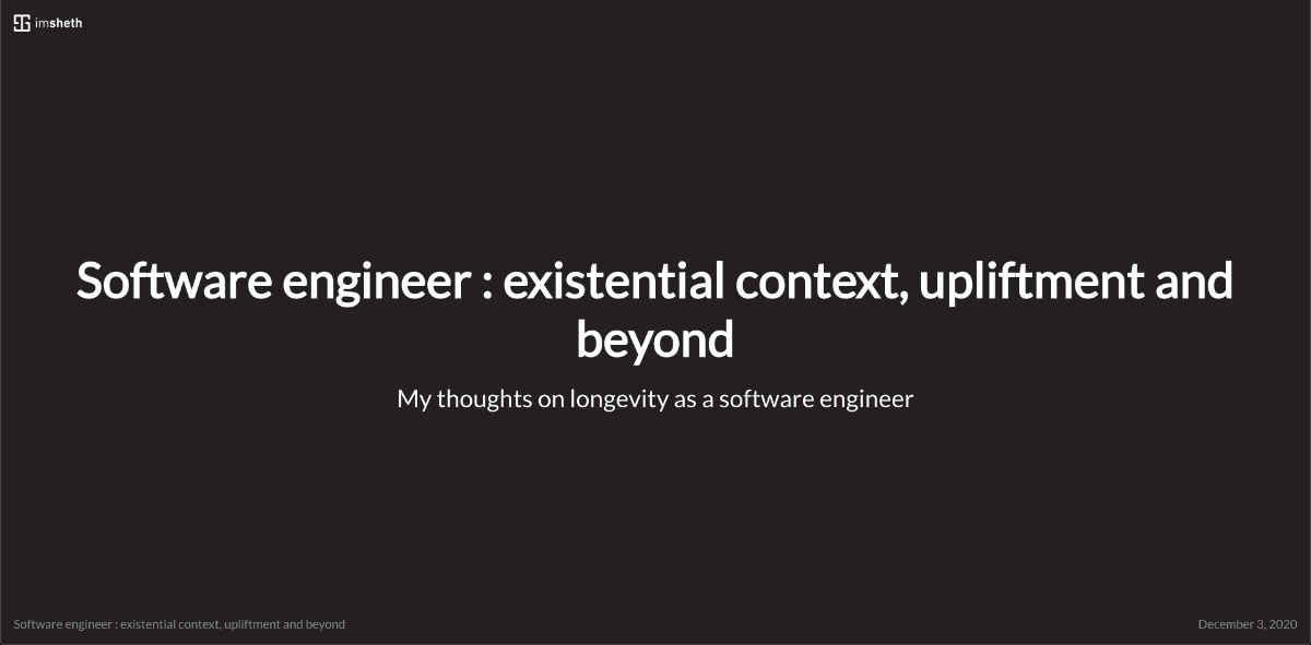 Dec 03, 2020 | Software engineer : existential context, upliftment and beyond @ coffeebeans.io