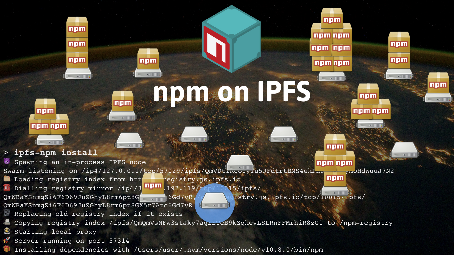 npm distributed on top of lots of connected IPFS nodes worldwide