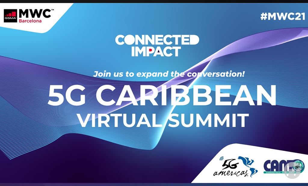GSMA, 5G Americas, y CANTO serán coanfitriones de la Cumbre Virtual 5G del Caribe en el MWC 2021