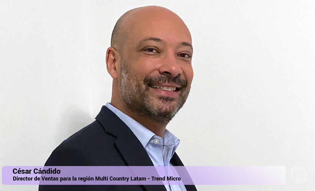 Trend Micro anuncia el nombramiento de César Cándido como Director de Ventas para la región Multi Country Latam