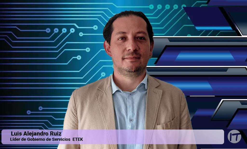 ETEK nombra a Luis Alejandro Ruiz nuevo Líder de Gobierno de Servicios