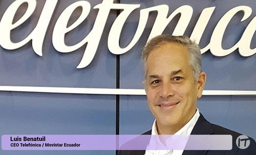 Luis Benatuil será el Presidente de Telefónica Ecuador en 2020