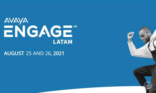 Avaya Celebra la Era de Las Experiencias Totales en ENGAGE Latinoamérica 2021