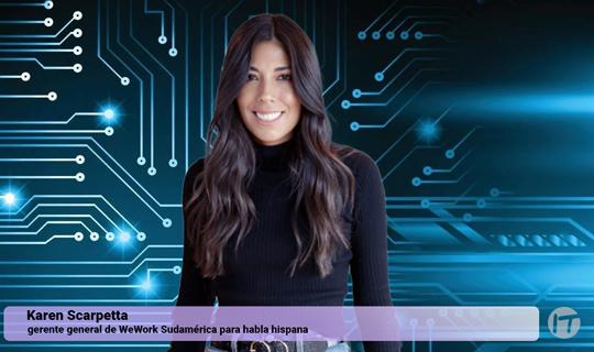 WeWork anuncia a Karen Scarpetta como su nueva gerente general de Sudamérica para habla hispana