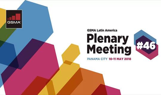 El ecosistema móvil y digital de América Latina se reune en Panamá para el GSMA Latin America Plenary Meeting #46