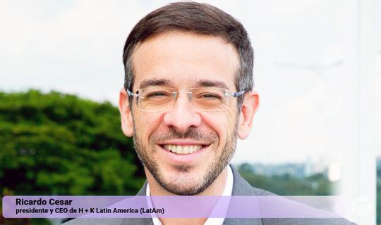 Hill + Knowlton Strategies nombra a Ricardo Cesar como Presidente y CEO, América Latina