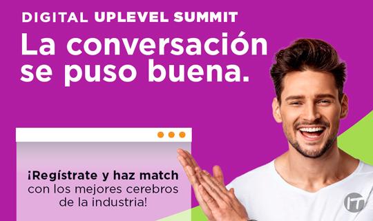 Más de 20 expertos compartirán sus conocimientos de manera gratuita durante el Digital UpLevel Summit