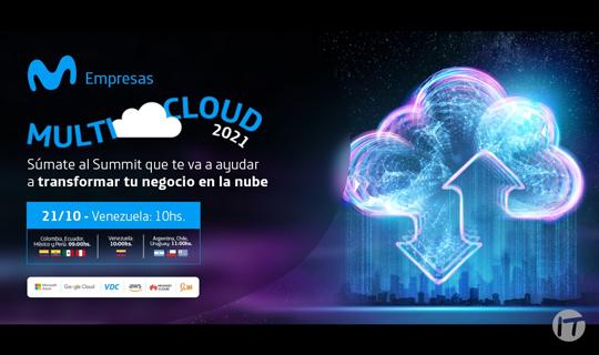 """Movistar Empresas presenta el """"Multicloud 2021 Summit Hispam"""", un evento virtual dedicado a las soluciones digitales B2B"""
