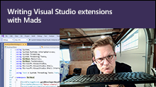 Writing Visual Studio Extensions with Mads
