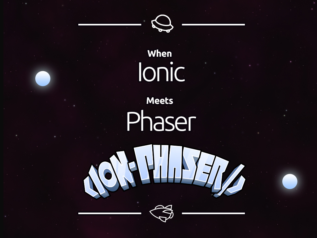 Ionic meets Phaser