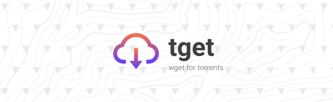 tget is wget for torrents
