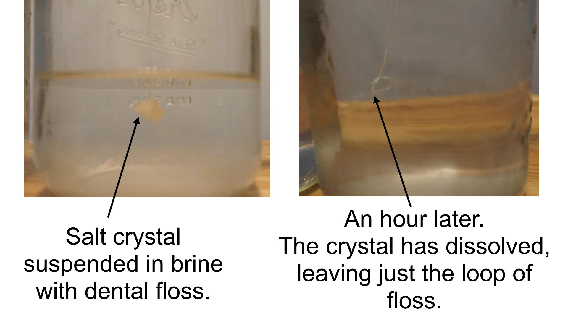 My salt crystals that dissolved.