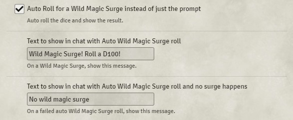 Auto Roll a check for Wild Magic Surge instead of just a reminder to roll