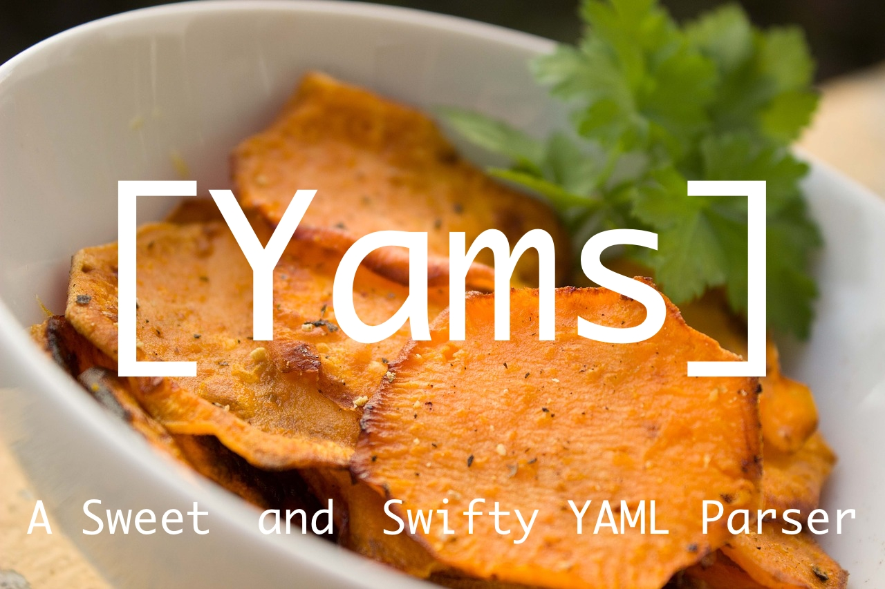 Yams: A Sweet & Swifty YAML Parser
